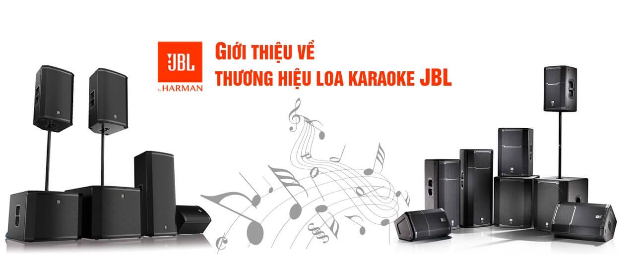 Giới thiệu về loa karaoke JBL