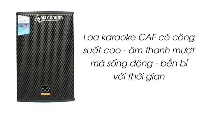 Loa karaoke CAF được đánh giá cao về chất lượng