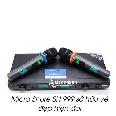 Micro Shure SH 999 sở hữu vẻ đẹp hiện đại