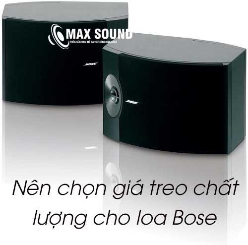 Nên chọn giá treo chất lượng để treo loa Bose 301