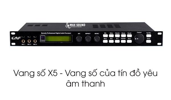 Vang số X5 là vang số của tín đồ yêu âm thanh