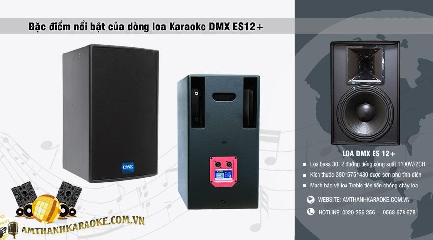 Đặc điểm nổi bật loa DMX ES12+
