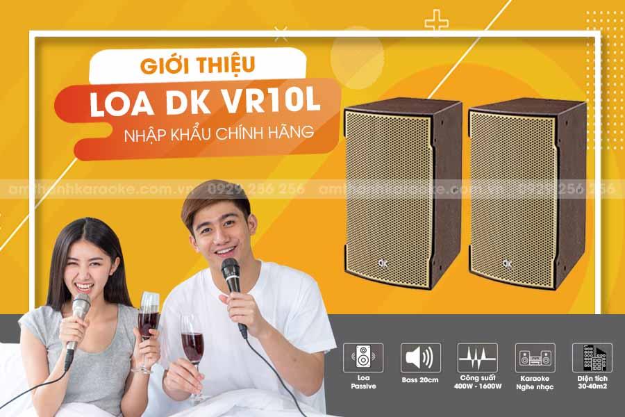 Loa DK VR10L chính hãng