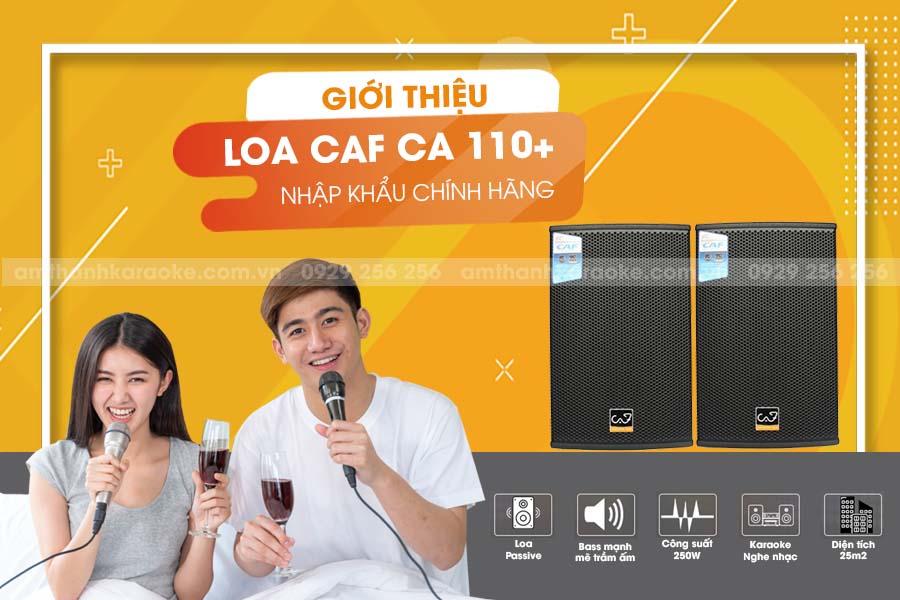 Giới thiệu loa CAF CA-110+ chính hãng