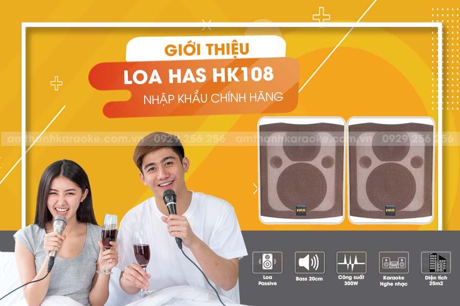 Giới thiệu Loa HAS HK-108