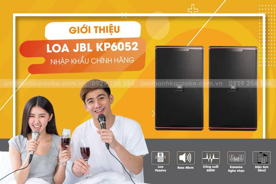 Giới thiệu Loa JBL KP-6052
