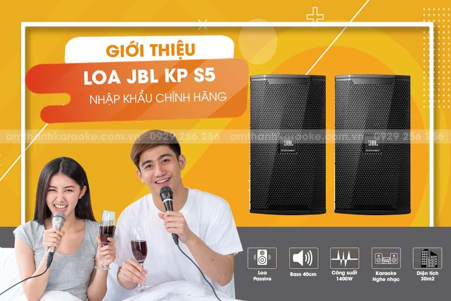 Giới thiệu loa JBL KPS5 chính hãng