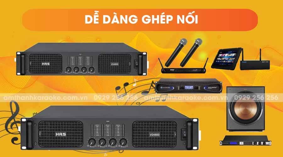 Cục đẩy công suất HAS VS-4800 dễ dàng ghép nối