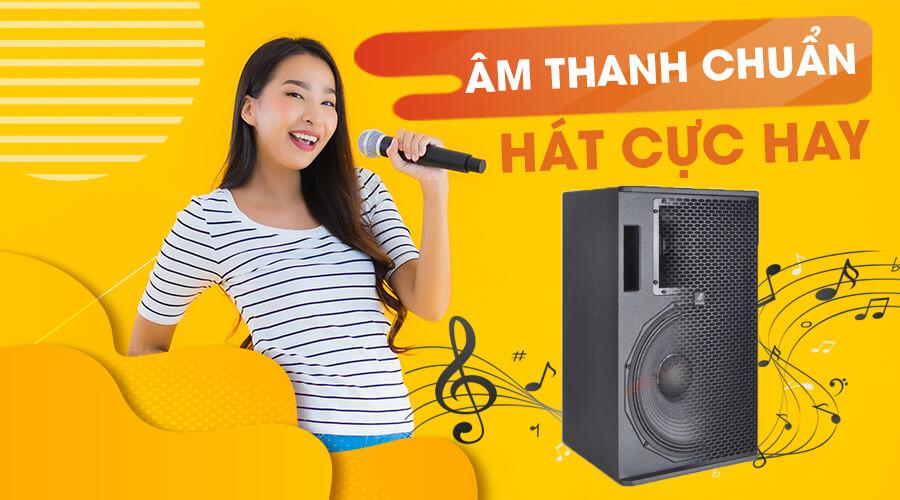 Âm thanh cực chuẩn - Hát karaoke cực hay