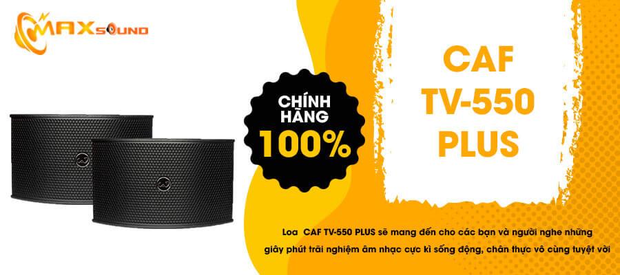 Loa CAF TV-550 Plus chính hãng