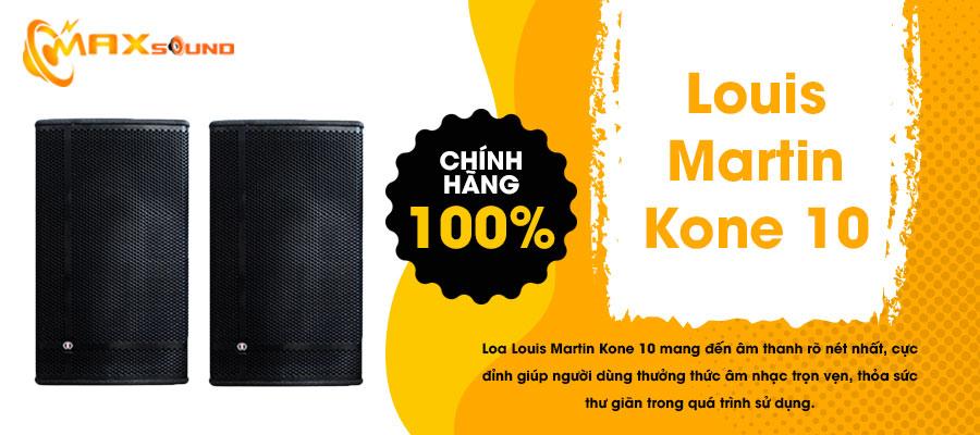 Loa Louis Martin Kone 10 chính hãng
