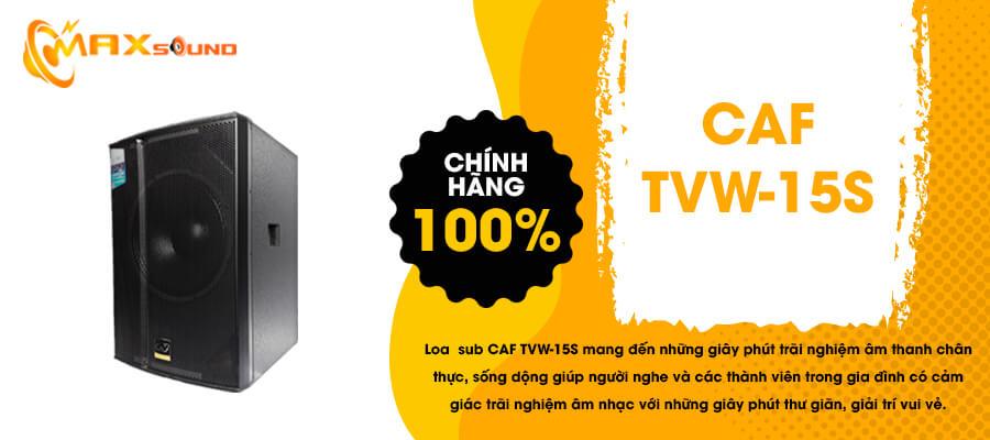 Loa Sub CAF TVW-15S new 2019 chính hãng